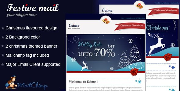 Festive mail Email Template . Christmas is here and it's time to start sending beautiful Christmas emails. Festive mail will help you to make warm relations with your clients. Create your own unique and personal Christmas emails using the twelve exclusively designed Christmas templates of FESTIVEMAIL. Here you will find all you