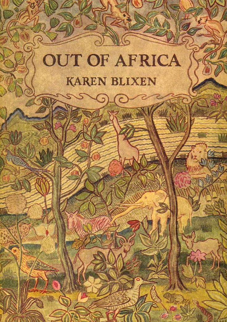 """Out of Africa,"" First Edition, written by Isak  Dinesen (aka Karen Blixen)."