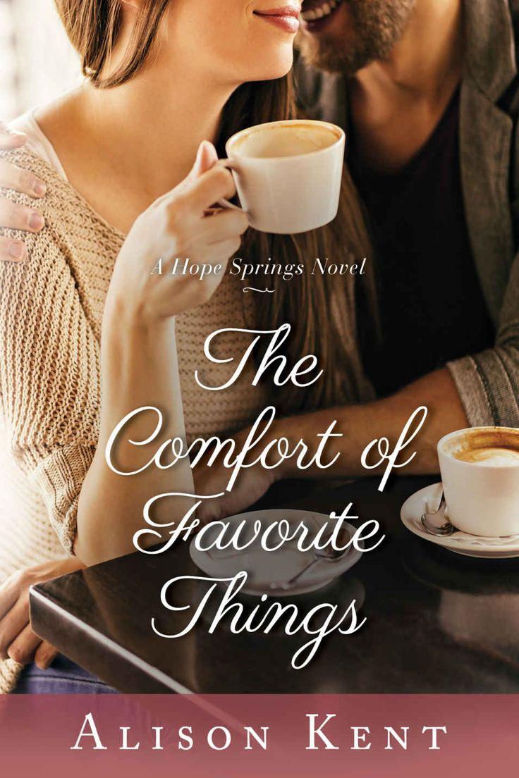 Thefort Of Favorite Things (a Hope Springs Novel Book 5)  Alison Kent