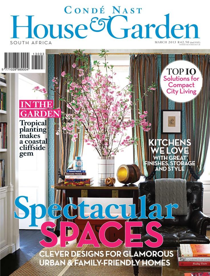 Condé nast house garden magazine south africa march 2013