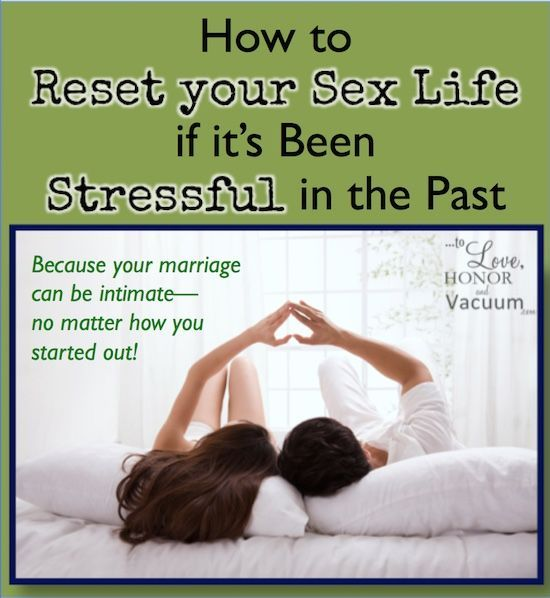 How to Reset Your Sex Life--and feel real intimacy in your #marriage, no matter how you started out! Because married sex is supposed to be the best sex, so let's get back to basics and do things right!