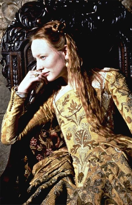 Cate Blanchett as Elizabeth...one of the most beautiful women on Earth!