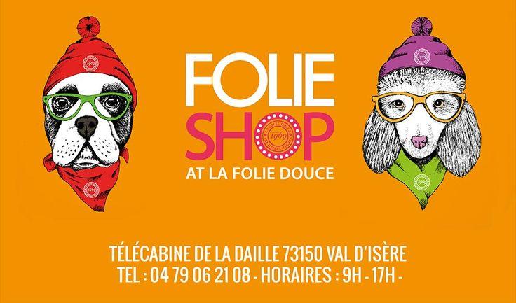 Folie Shop la Folie douce Val d'Isère