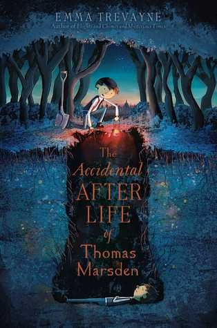 The Accidental Afterlife of Thomas Marsden by Emma Trevayne - July 28th 2015 by Simon & Schuster Books for Young Readers #YA #Bookcover