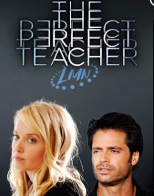 perfect teacher The perfect teacher - a spoiled teenager (megan park) becomes obsessed with her teacher and becomes friends with his daughter to worm her way into his.
