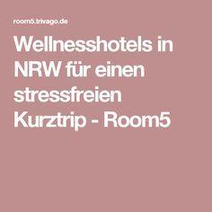 Wellnesshotels in NRW für einen stressfreien Kurztrip - Room5