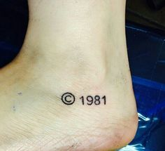 Foot Tattoo - my next year when I turn 40. Yikes!! Of course 81 is not the year I'd use.