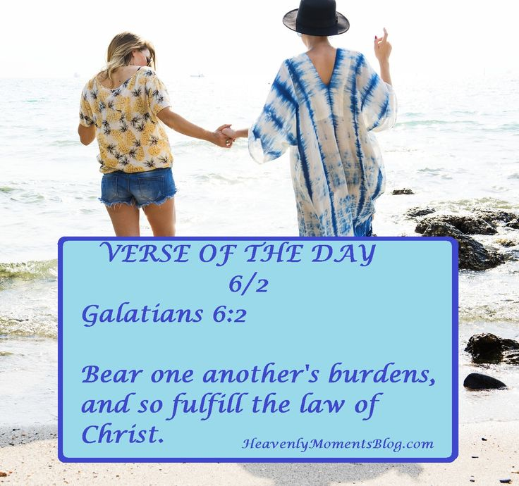 VERSE OF THE DAY 6/2:  Galatians 6:2  Bear one another's burdens, and so fulfill the law of Christ.   #VERSEOFTHEDAY #BIBLE #BIBLEVERSE #GALATIANS #GOD #HEAVEN #CHRIST #JESUS #CHRISTIAN #CHRISTIANITY #JESUSCHRIST #LORD #SCRIPTURE #QUOTE #BIBLEQUOTE #STUDY #BIBLESTUDY #FRIEND #CHRISTIANWIFE #CHRISTIANHUSBAND #WIFE #HUSBAND #MOM #CHRISTIANMOM #DAD #CHRISTIANDAD #MOMLIFE #BLOG