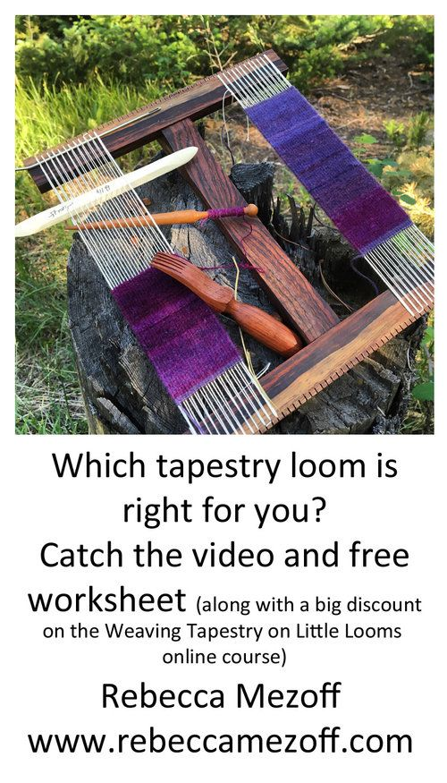 Learn to weave tapestry! Rebecca is doing Facebook Live events to help you along.
