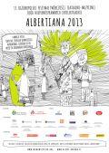 """13. Ogólnopolski Festiwal Twórczości Teatralno-Muzycznej Osób Niepełnosprawnych Intelektualnie """"Albertiana"""" 2013"""