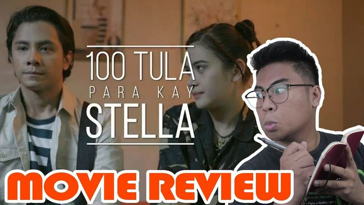 100 TULA PARA KAY STELLA - Filipino Movie Review A bittersweet romance about a shy unassuming guy's secret love for one of his classmates who inspires him to write poetry as an outlet for his undeclared feelings. Directed by: Jason Paul Laxamana Starring: Bela Padilla & JC Santos