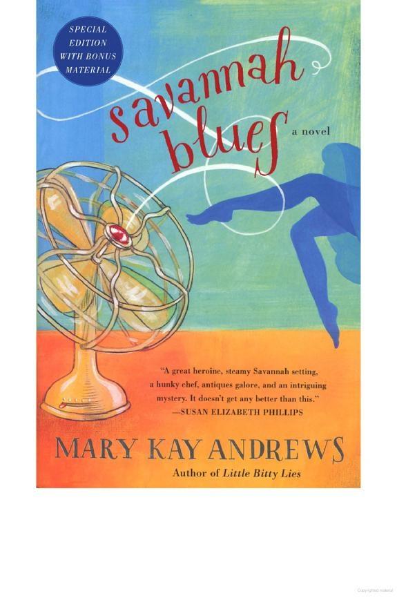 Savannah Blues - Mary Kay Andrews - Cute and fun summer read.