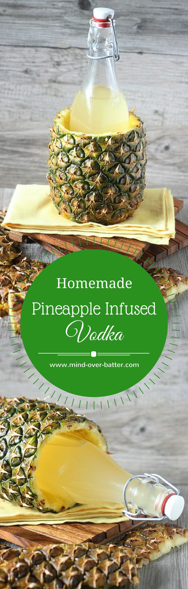 Pineapple Infused Vodka -- www.mind-over-batter.com