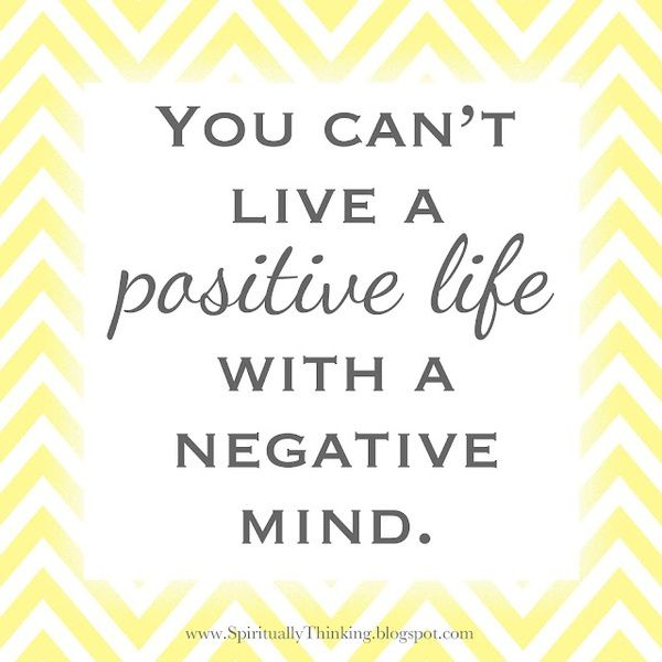 positive thinking.: Sayings, Inspiration, Quotes, Positive Life, Truth, Negative Mind, Thought