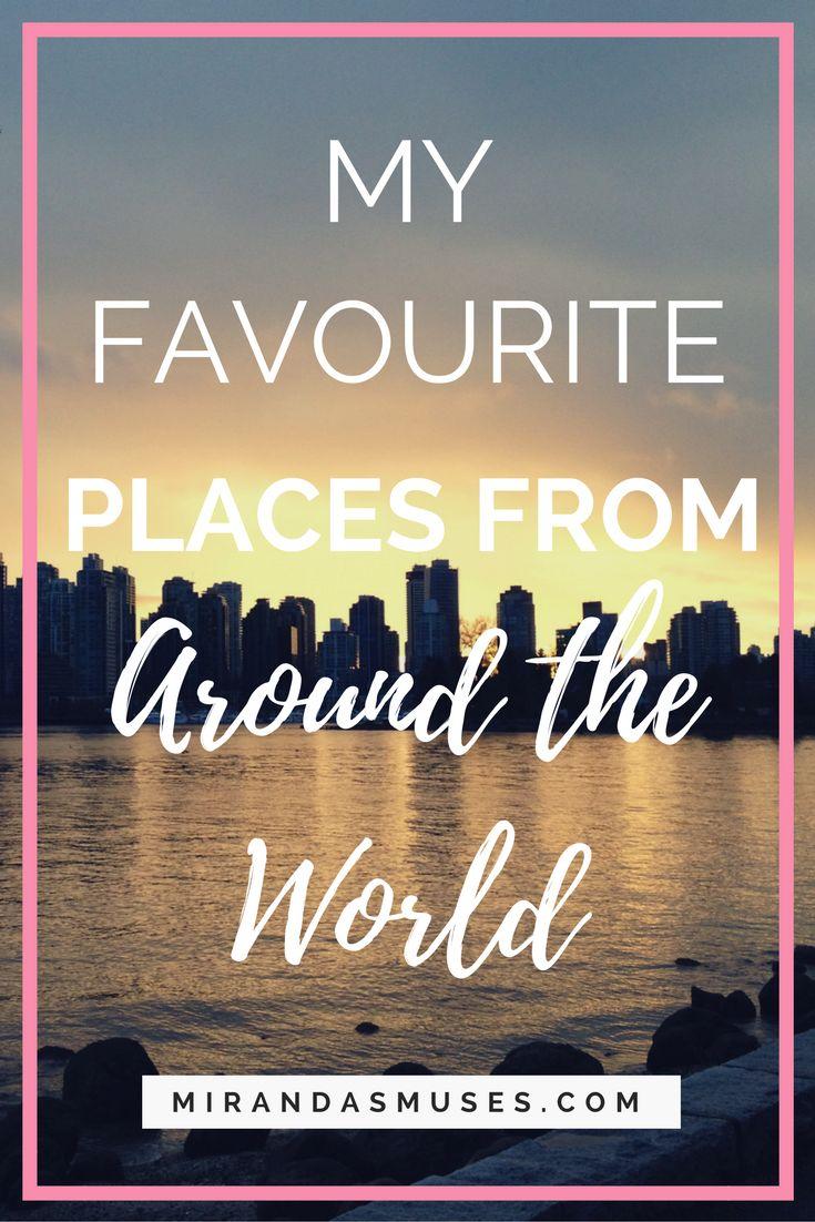 The Best Spots Around The World