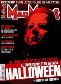 Mad Movies n°201, octobre 2007. LES FILMS : Halloween, la saga.. Martyrs. Les Promesses de l'ombre. Je suis une légende Le guide complet, de John Carpenter à Rob Zombie David Lynch.