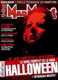 Mad Movies n°201, octobre 2007. LES FILMS : Halloween, la saga.. Martyrs. Les Promesses de l'ombre. Je suis une légende Le guide complet, de John Carpenter à Rob Zombie David Lynch.