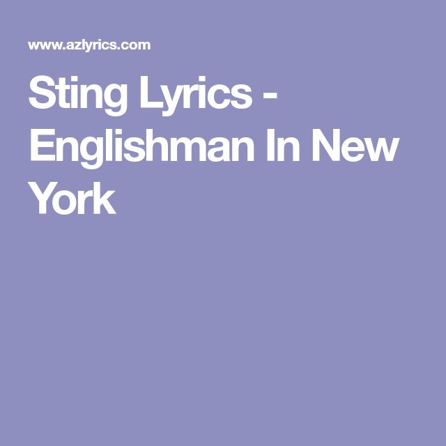 Sting Lyrics - Englishman In New York
