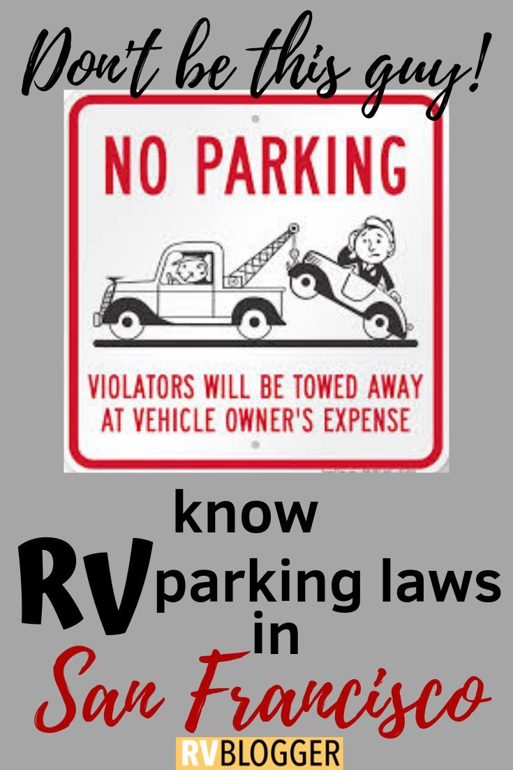 The Complete Guide To Rv Parking In San Francisco Rv Travel Rv Parks Campgrounds Rv Life