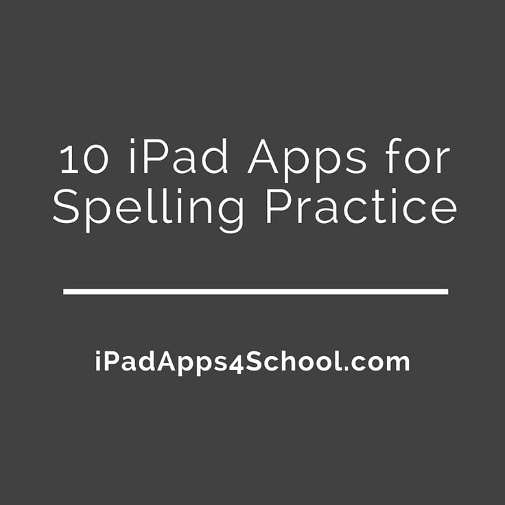 10 iPad Apps for Spelling Practice