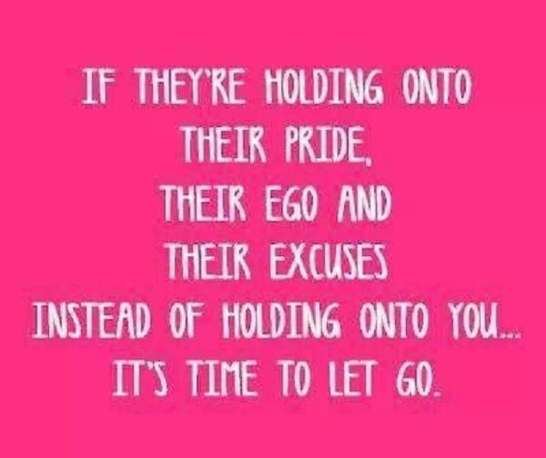 Letting Go Of Pride And Ego Quotes. QuotesGram