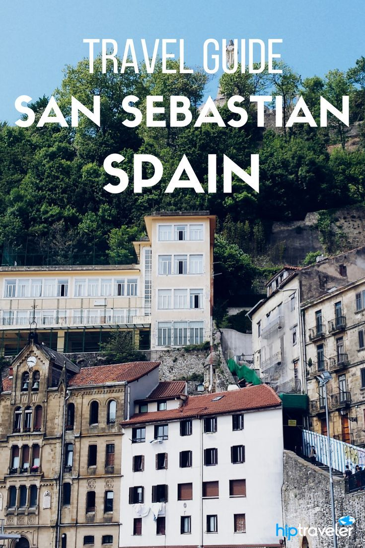An extensive guide to exploring San Sebastian, Spain. The best things to do when exploring the European Capital of Culture and Food. | Blog by HipTraveler: Bookable Travel Stories from the World's Top Travelers