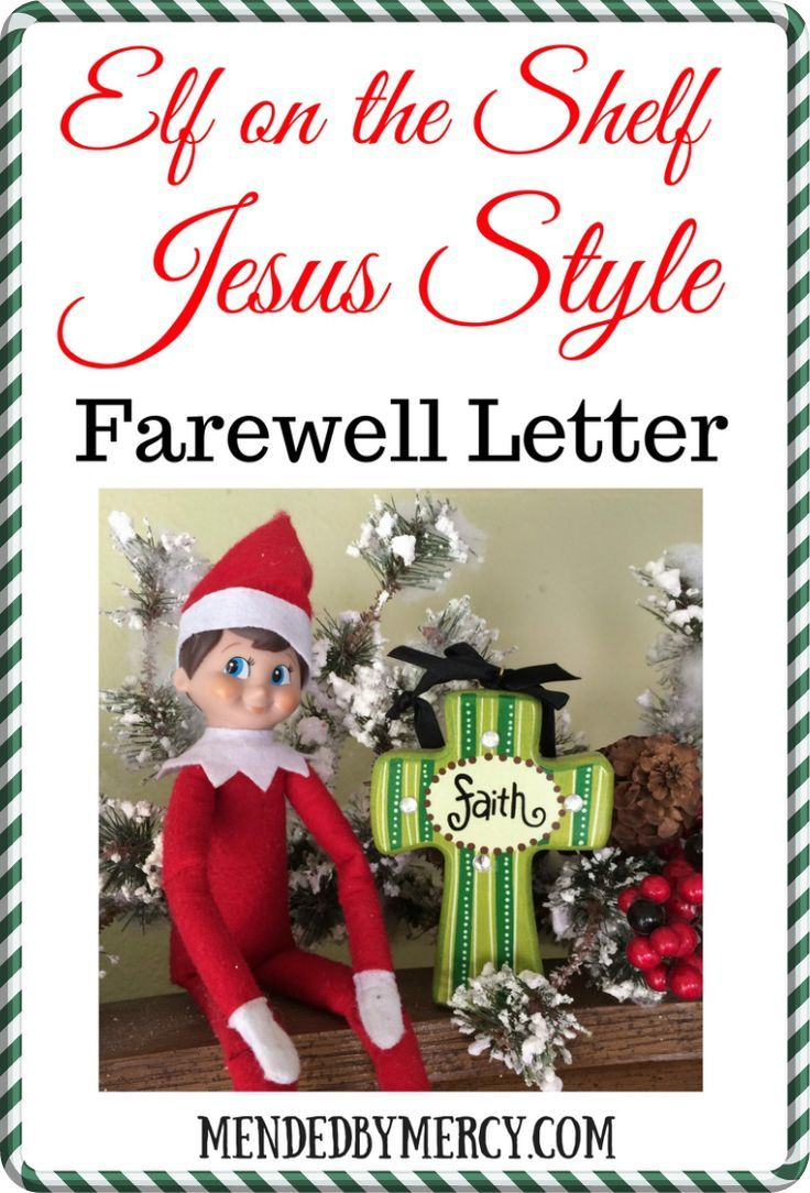 Elf on the Shelf Jesus Style Farewell Letter