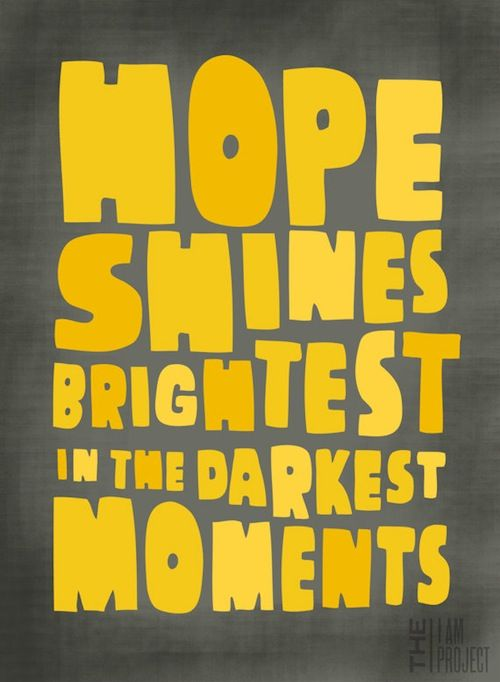Hope: Fit Healthyliv, Hope Shinee, Shinee Brightest, Faith, Wisdom, Hope Quotes, Living, Inspiration Quotes, Darkest Moments