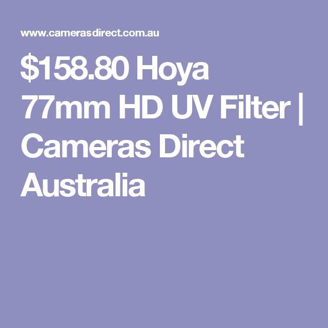 $158.80 Hoya 77mm HD UV Filter | Cameras Direct Australia