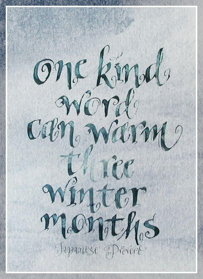 Calligraphy by Ellen Waldren, a japanese proverb