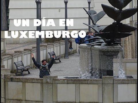 UN DÍA EN LUXEMBURGO