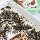 Heavenly Mint Oreo Dessert