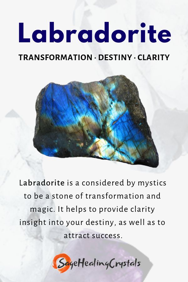 Labradorite is known as the stone of magic, transformation