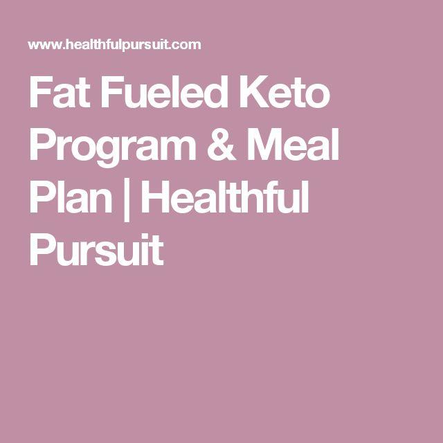Fat Fueled Keto Program & Meal Plan | Healthful Pursuit