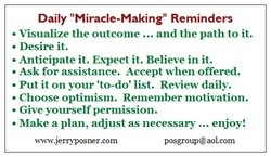 Miracles happen every day.  Why not make some of your own?