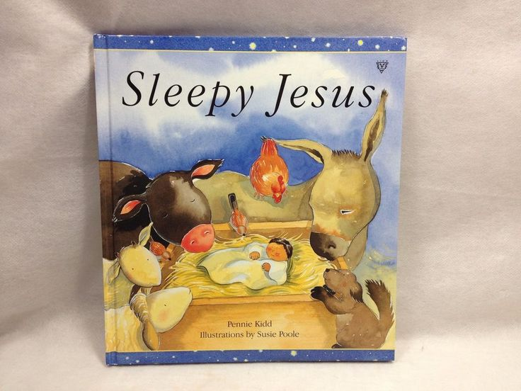 Sleepy Jesus by Pennie Kidd Hardcover Book 1998 story of the first Christmas