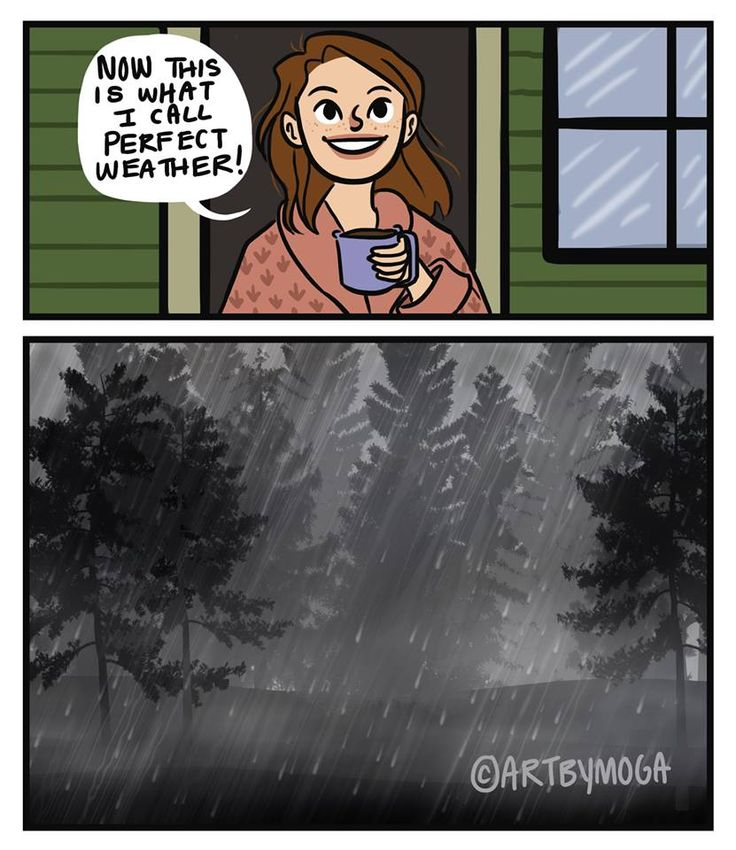 Rainy days are better than sunny days any day