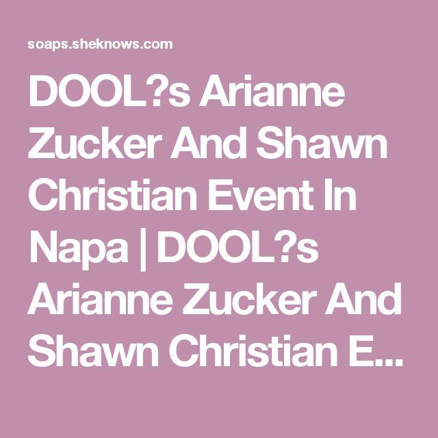 DOOLꞌs Arianne Zucker And Shawn Christian Event In Napa   DOOLꞌs Arianne Zucker And Shawn Christian Event In Napa News   Soaps.com