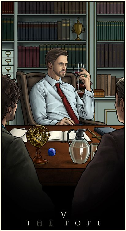 Hannibal Fan Art by alessiapelonzi:  V. The Pope  / Here's a brand new Hannibal tarot card! Dr. Frederick Chilton, played by the wonderful Raúl Esparza. There are a lot of symbols in it, hope you'll find them all comparing my version with the original piece from the Tarot of Marseilles.This card represents traditional education, knowledge and power; on the other hand, it can also symbolize bad advice, lies, and persecution.