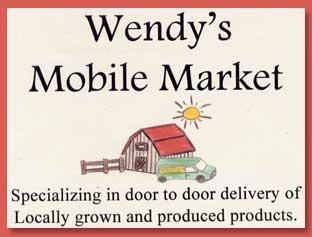 Wendy's Mobile Market: Bringing locally grown produce & products door-to-door.