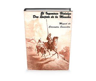 Libro Gratis El Ingenioso Hidalgo Don Quijote de la Mancha de Miguel de Cervantes Saavedra - Leer para crecer