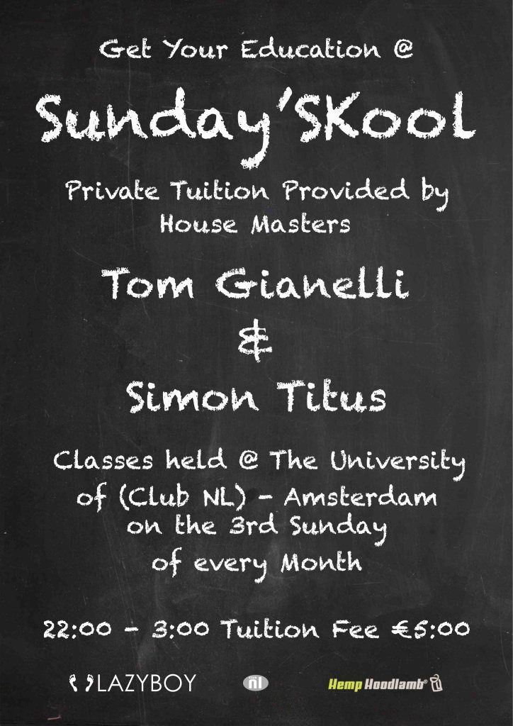 Sunday 'Skool at Club NL for the best in underground house music..