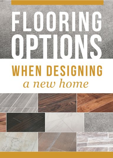 Flooring options when designing a new home | Richmond American blog