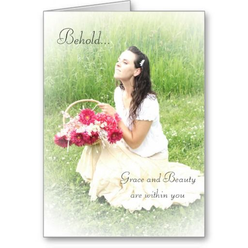 """Innocence & Beauty series notecard, """"Behold...grace and beauty are within you"""""""