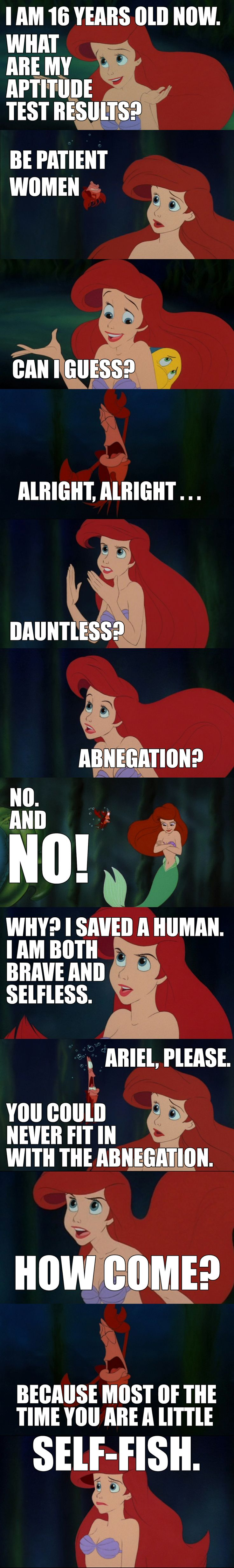 Ariel and Divergent. Cheesy? Yes.