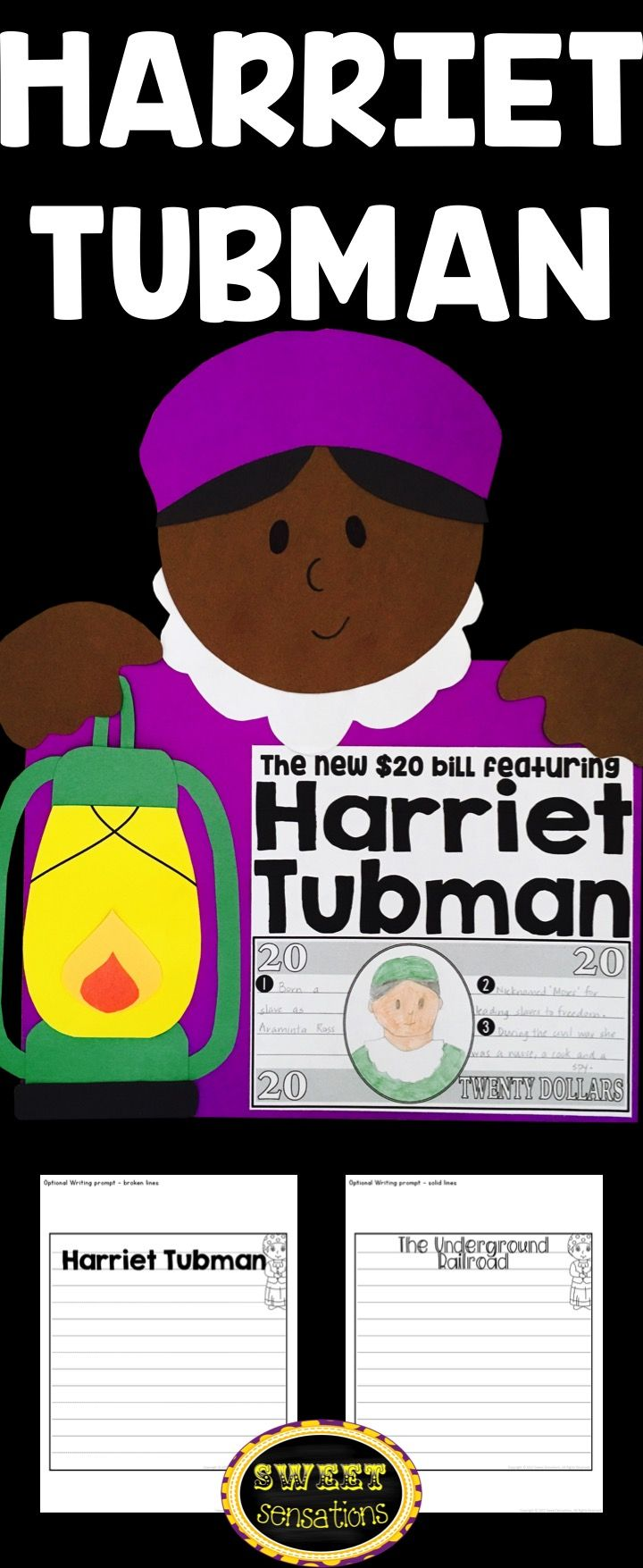 Harriet Tubman craft activity for Black History Month or Women's History Month.  Students can write about Harriet Tubman, the Underground Railroad or design the new $20 bill.