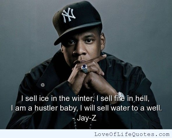 Jay z im a hustler homie