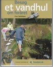 Besøg et vandhul om foråret af Finn Terkildsen, ISBN 9788770900874