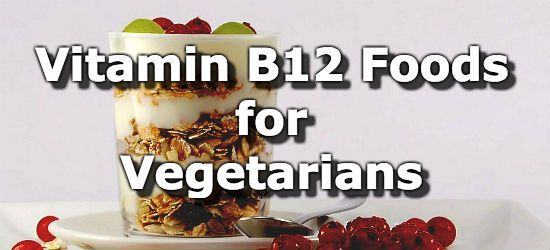 Foods high in vitamin B12 for vegetarians include fortified cereals, fortified juices, fortified soymilk, fortified tofu, yogurt, milk, cheese, eggs, vitamin water, and whey powder. The daily value (%DV) for vitamin B12 is 6μg per day. See this article for more information on vitamin B12 for vegetarians.
