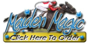 Finally a horse betting system strictly for maiden races! The Maiden Magic horse betting system is designed to teach bettors from novice to pro how to handicap maiden races and increase their win percentages.